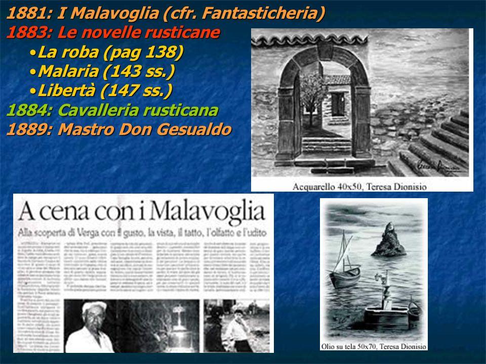 1881: I Malavoglia (cfr. Fantasticheria)