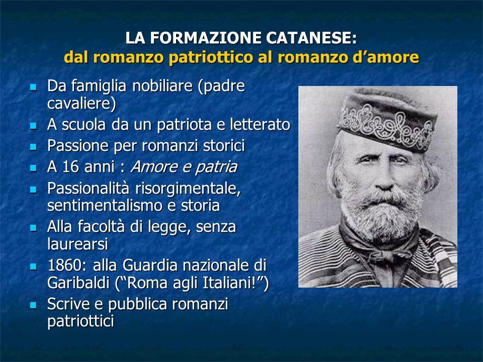 LA FORMAZIONE CATANESE: dal romanzo patriottico al romanzo d'amore
