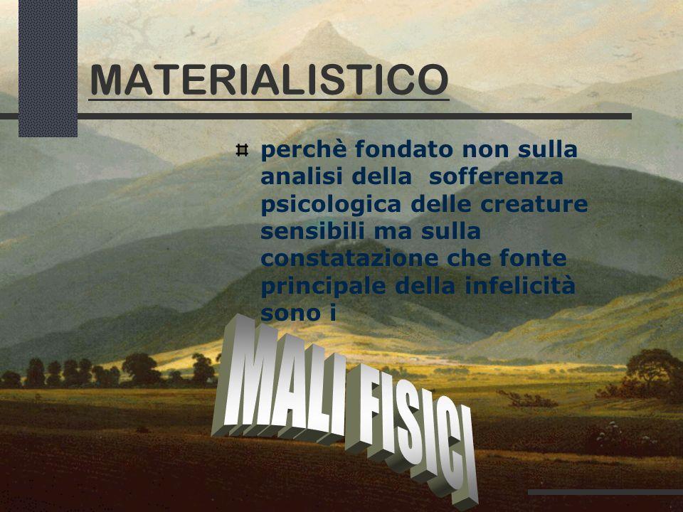 MATERIALISTICO MALI FISICI