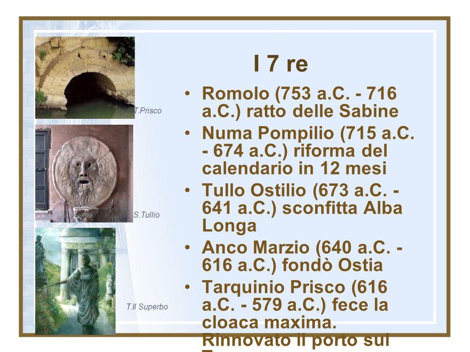 I 7 re Romolo (753 a.C. - 716 a.C.) ratto delle Sabine