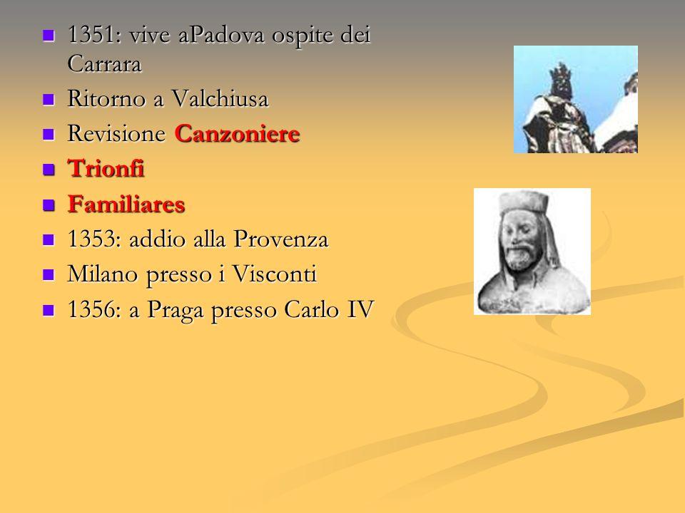 1351: vive aPadova ospite dei Carrara