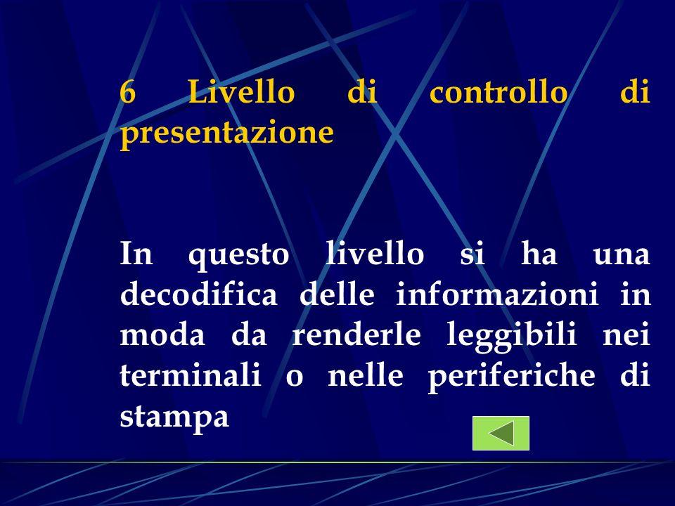 6 Livello di controllo di presentazione