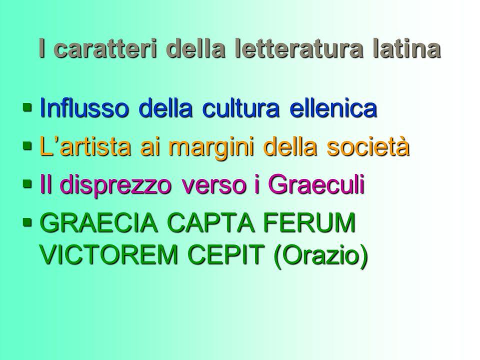 I caratteri della letteratura latina