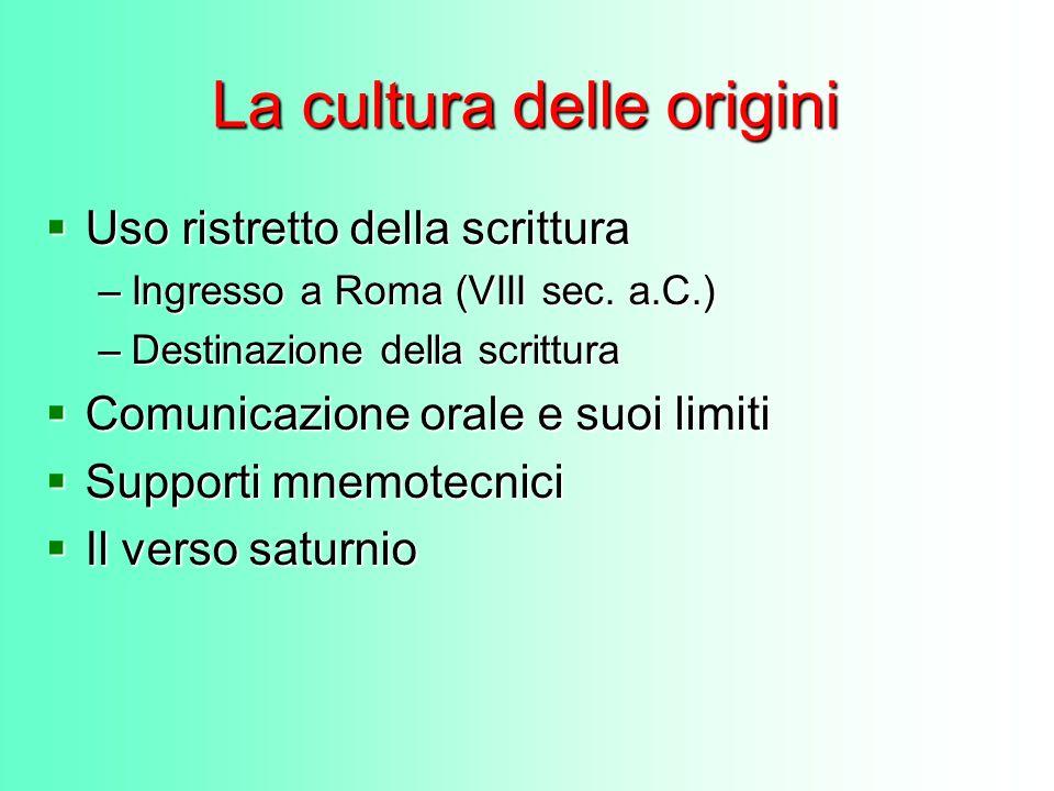 La cultura delle origini