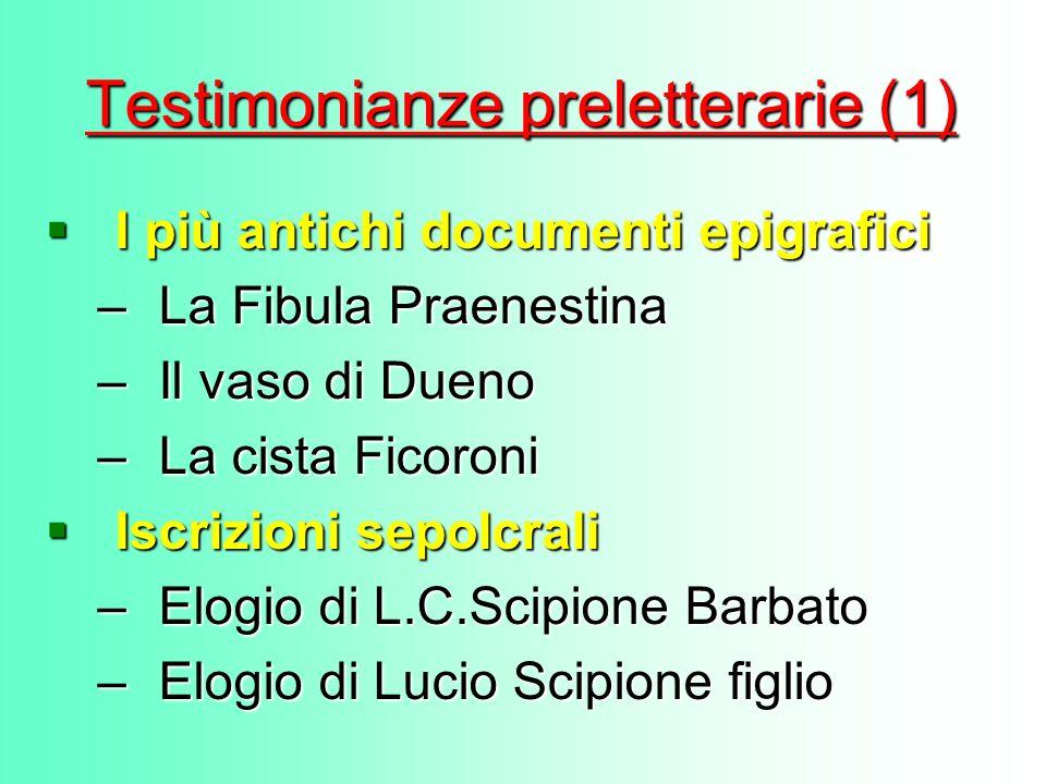 Testimonianze preletterarie (1)