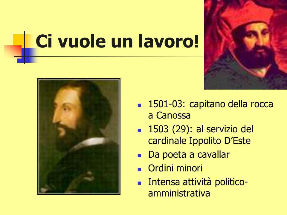 Ci vuole un lavoro! 1501-03: capitano della rocca a Canossa