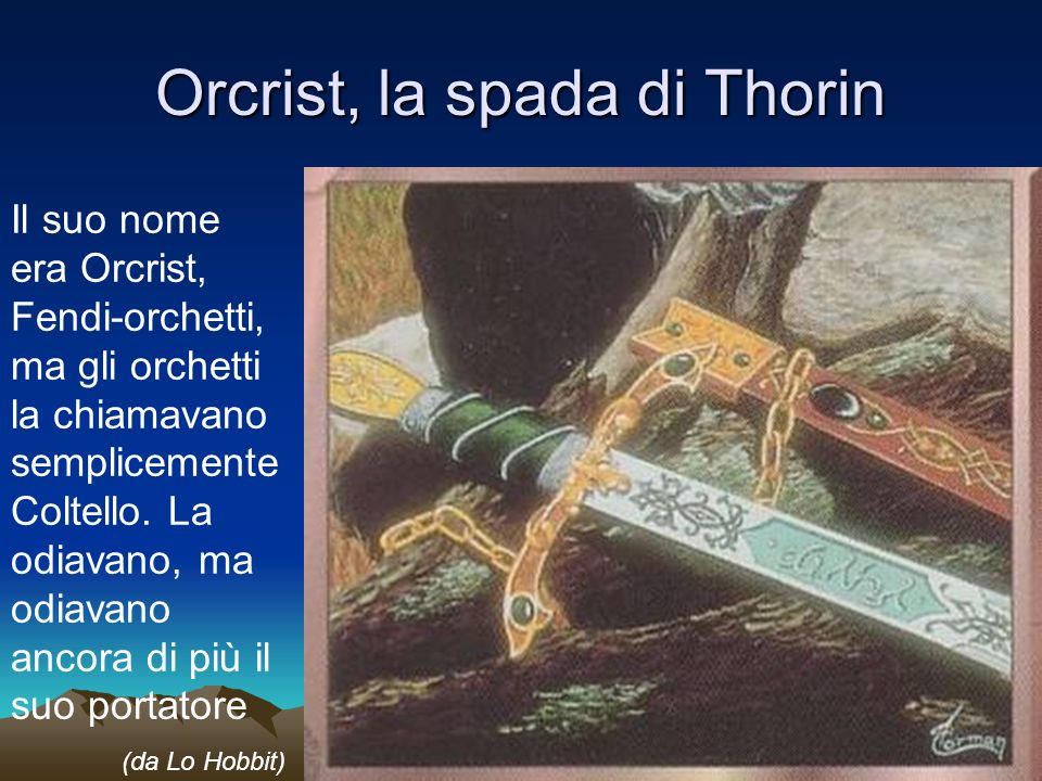 Orcrist, la spada di Thorin