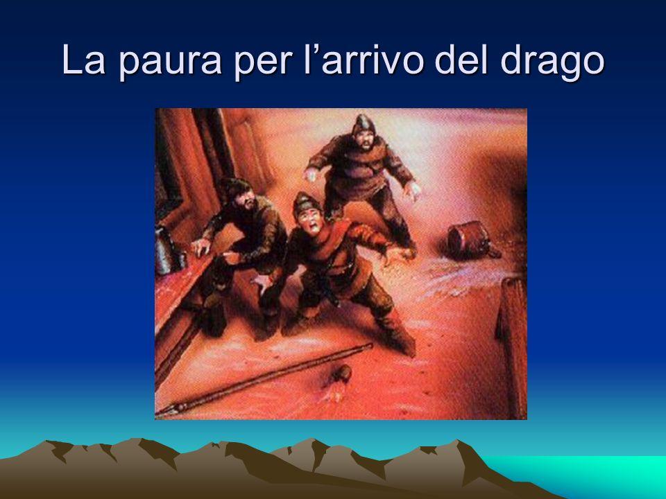 La paura per l'arrivo del drago