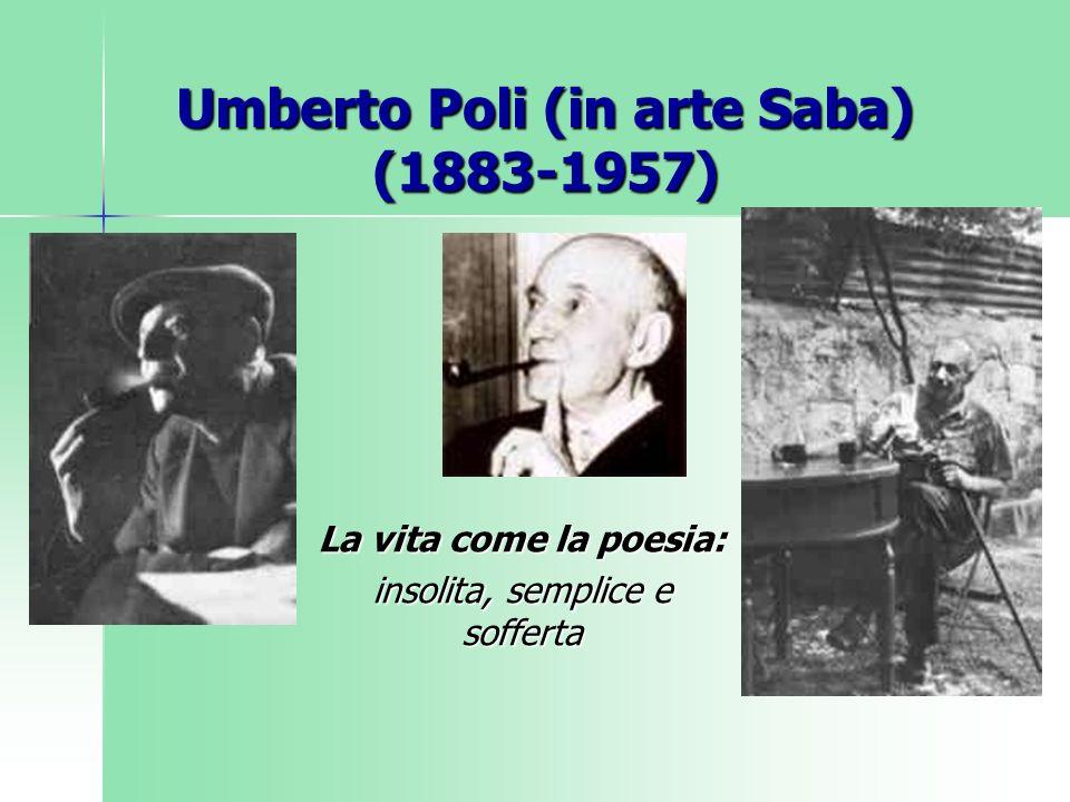 Umberto Poli (in arte Saba) (1883-1957)