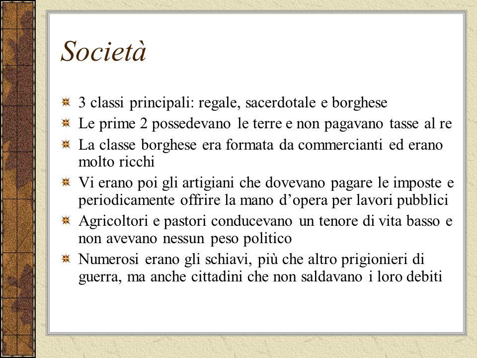 Società 3 classi principali: regale, sacerdotale e borghese