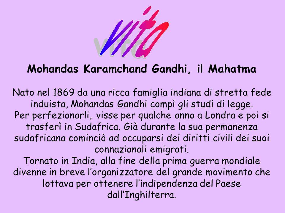Mohandas Karamchand Gandhi, il Mahatma