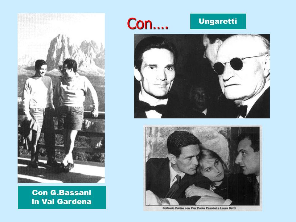 Con…. Ungaretti Con G.Bassani In Val Gardena