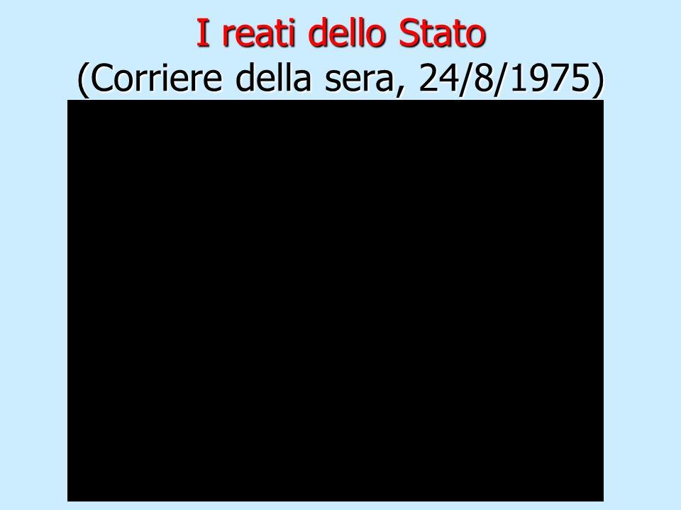 I reati dello Stato (Corriere della sera, 24/8/1975)