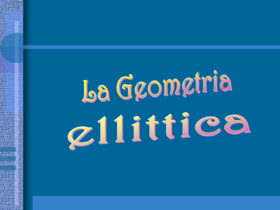 La Geometria ellittica