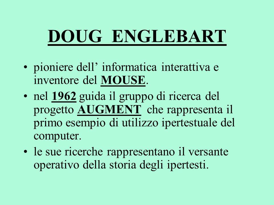 DOUG ENGLEBART pioniere dell' informatica interattiva e inventore del MOUSE.