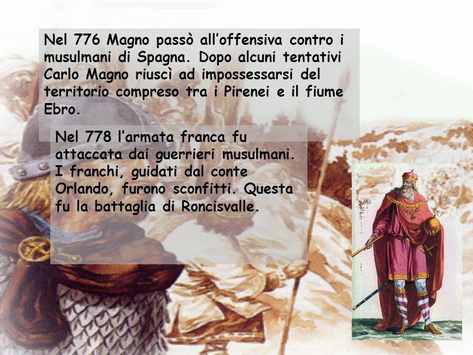 Nel 776 Magno passò all'offensiva contro i musulmani di Spagna