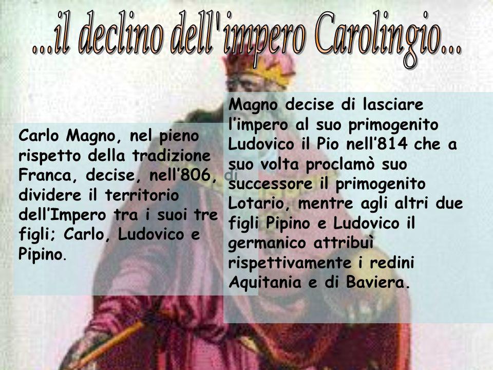 ...il declino dell impero Carolingio...