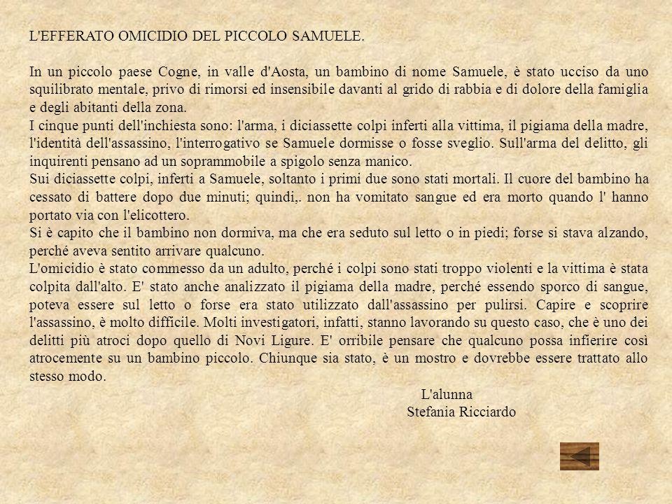 L EFFERATO OMICIDIO DEL PICCOLO SAMUELE.