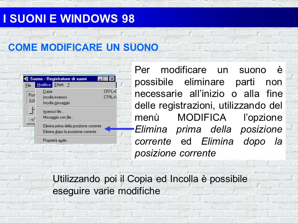 I SUONI E WINDOWS 98 COME MODIFICARE UN SUONO