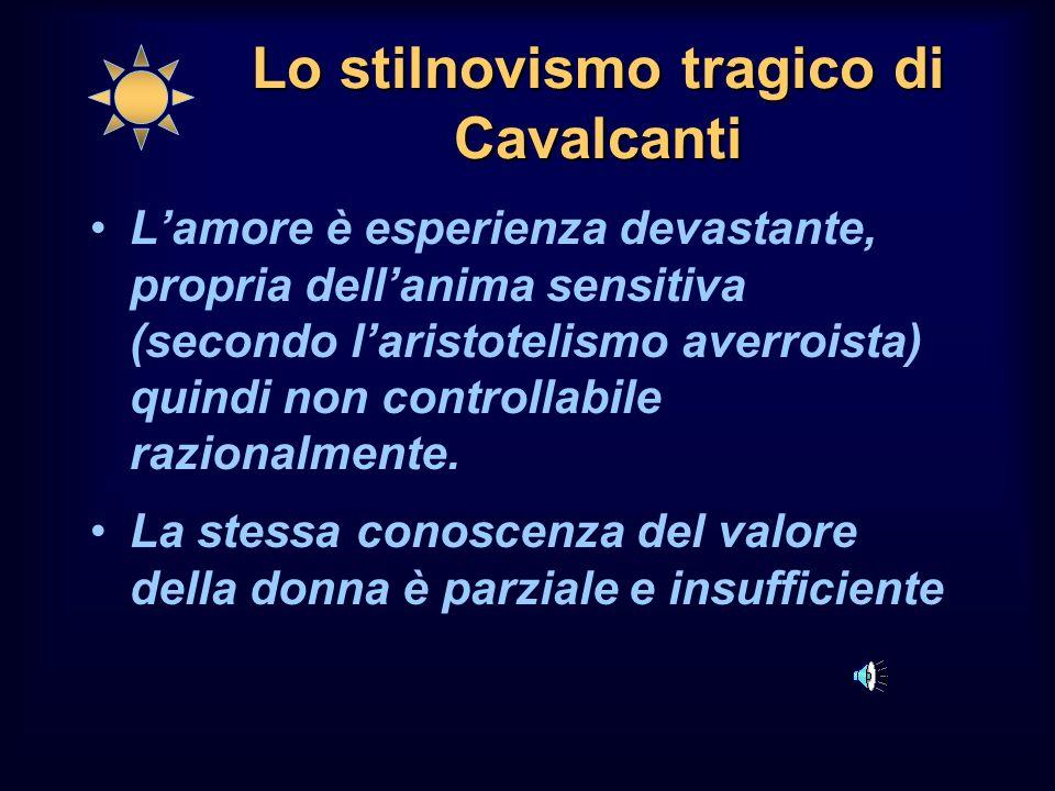 Lo stilnovismo tragico di Cavalcanti
