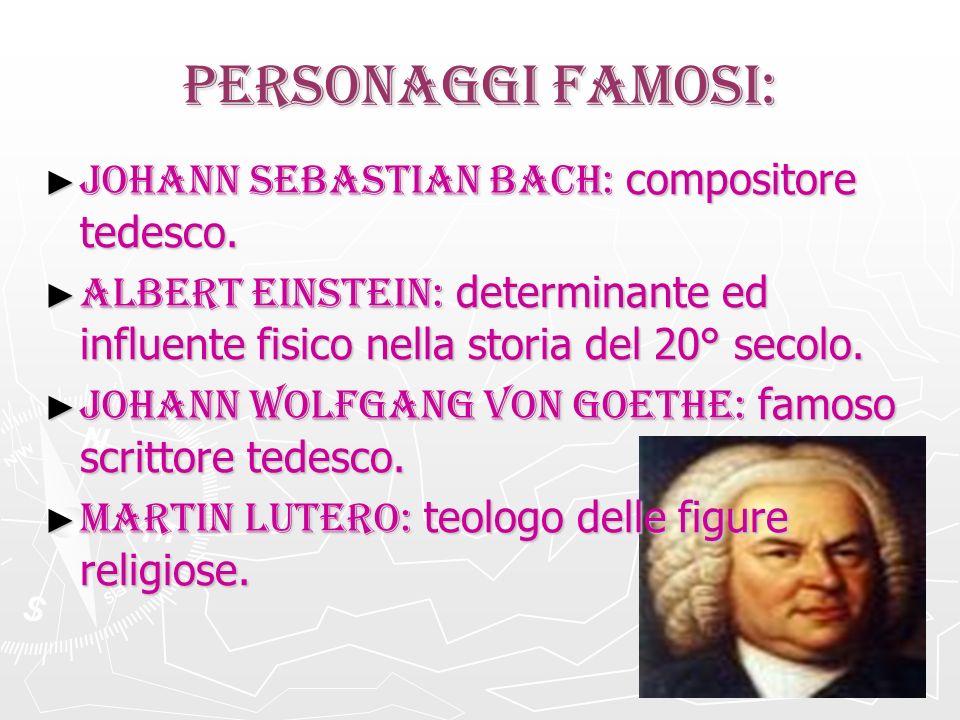 PERSONAGGI FAMOSI: Johann Sebastian Bach: compositore tedesco.