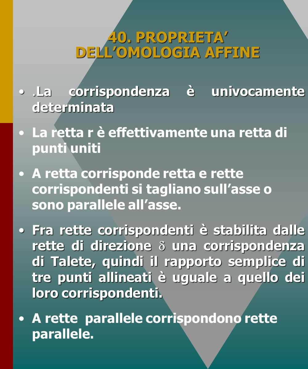 40. PROPRIETA' DELL'OMOLOGIA AFFINE