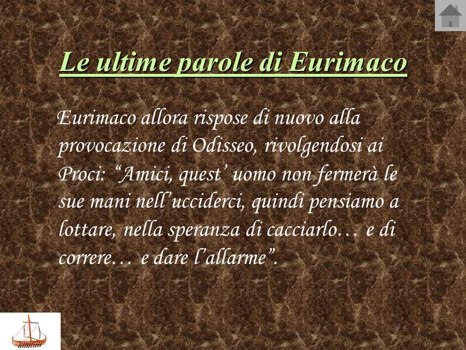 Le ultime parole di Eurimaco