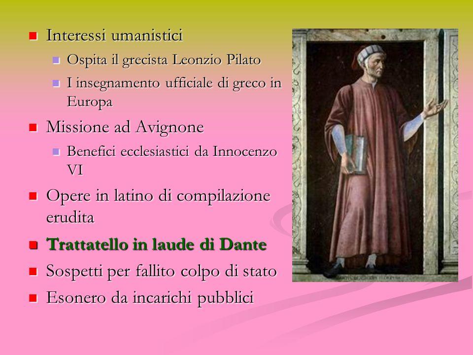 Opere in latino di compilazione erudita Trattatello in laude di Dante