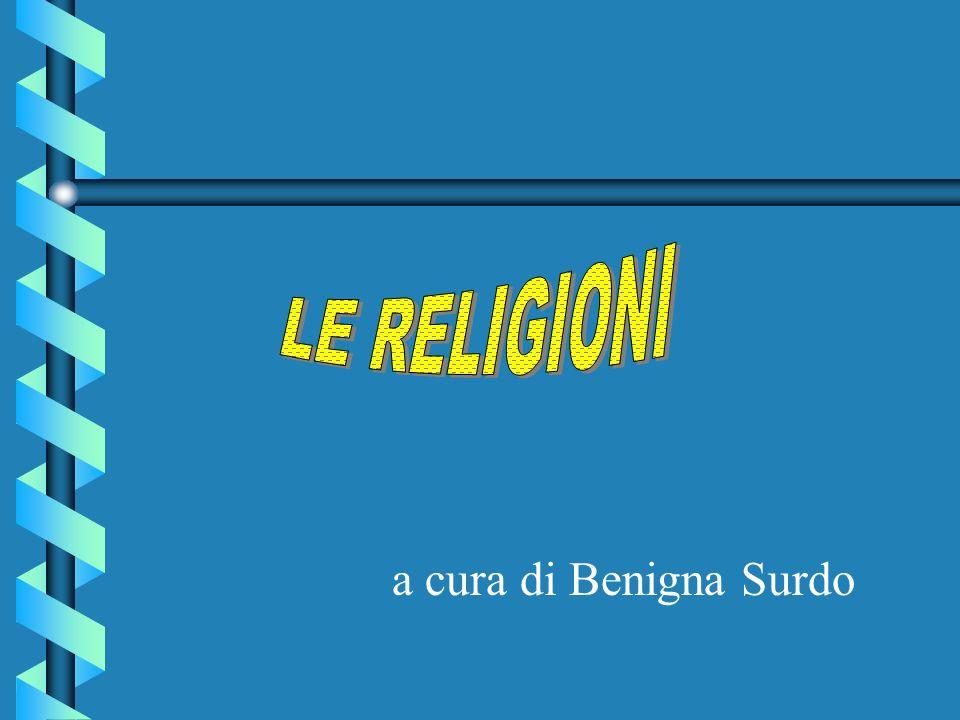 LE RELIGIONI a cura di Benigna Surdo