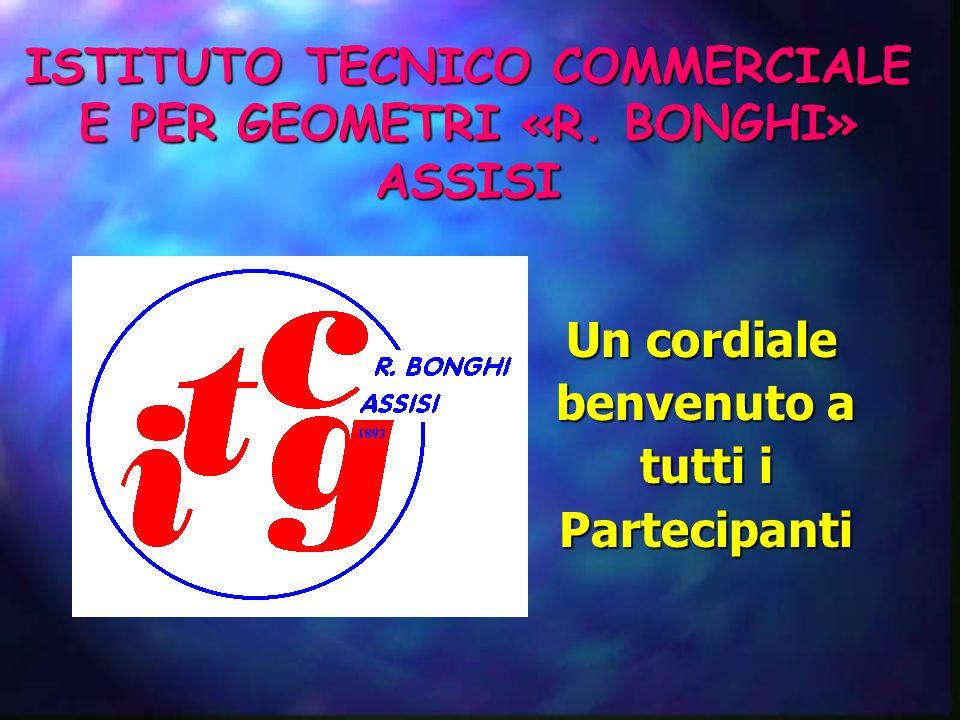 ISTITUTO TECNICO COMMERCIALE E PER GEOMETRI «R. BONGHI» ASSISI