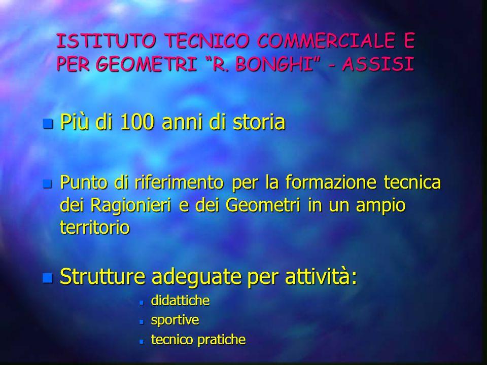 ISTITUTO TECNICO COMMERCIALE E PER GEOMETRI R. BONGHI - ASSISI