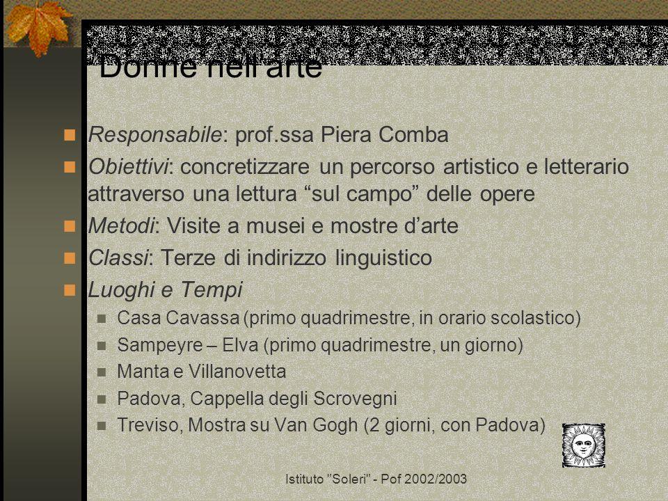 Donne nell'arte Responsabile: prof.ssa Piera Comba