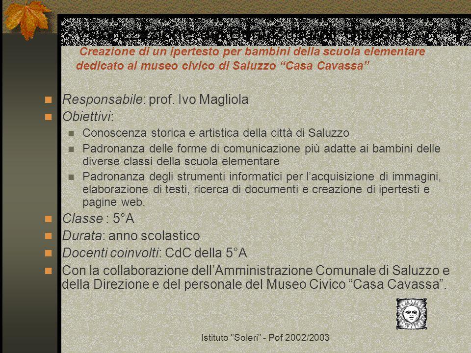 Valorizzazione dei Beni Culturali Cittadini Creazione di un ipertesto per bambini della scuola elementare dedicato al museo civico di Saluzzo Casa Cavassa