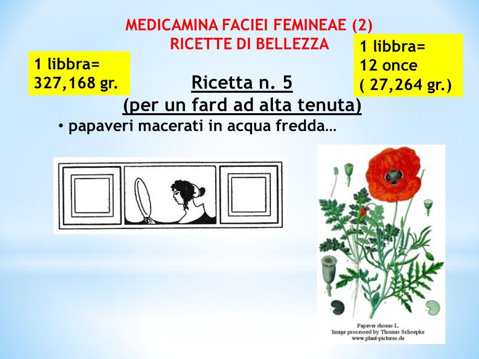 MEDICAMINA FACIEI FEMINEAE (2) (per un fard ad alta tenuta)