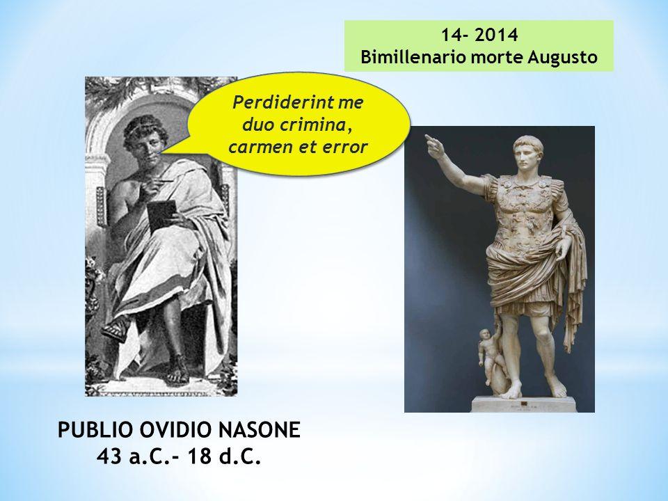 Bimillenario morte Augusto Perdiderint me duo crimina,