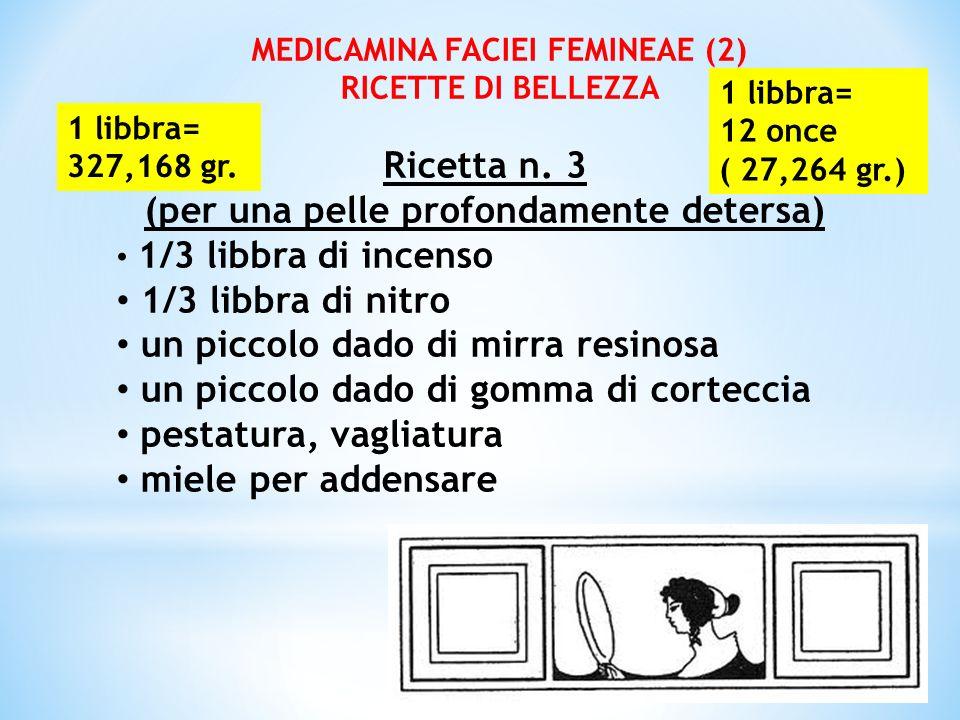 MEDICAMINA FACIEI FEMINEAE (2) (per una pelle profondamente detersa)