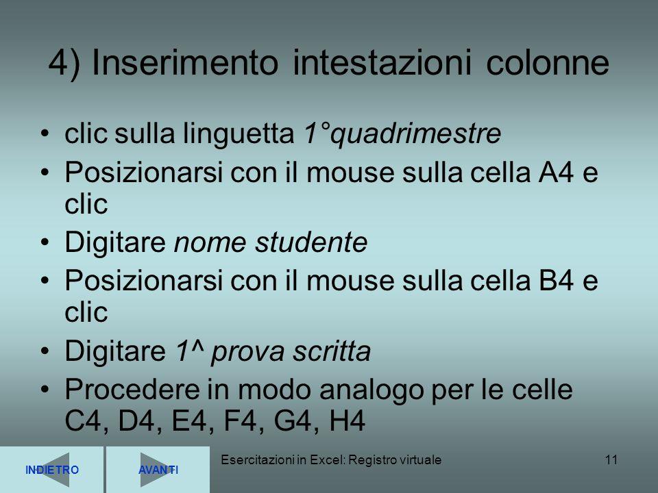 4) Inserimento intestazioni colonne