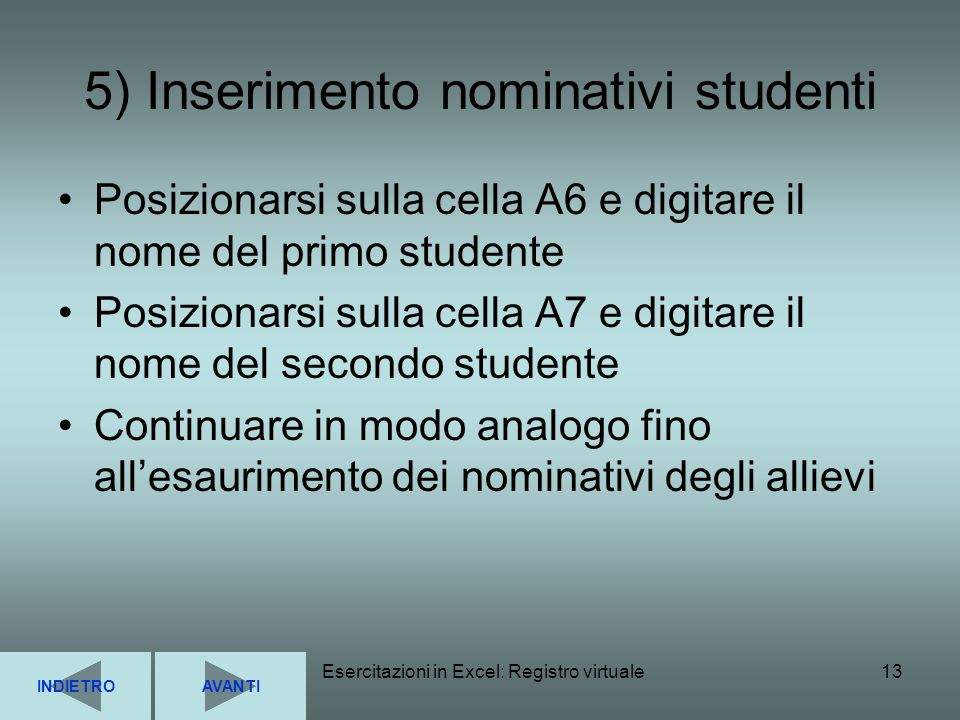 5) Inserimento nominativi studenti