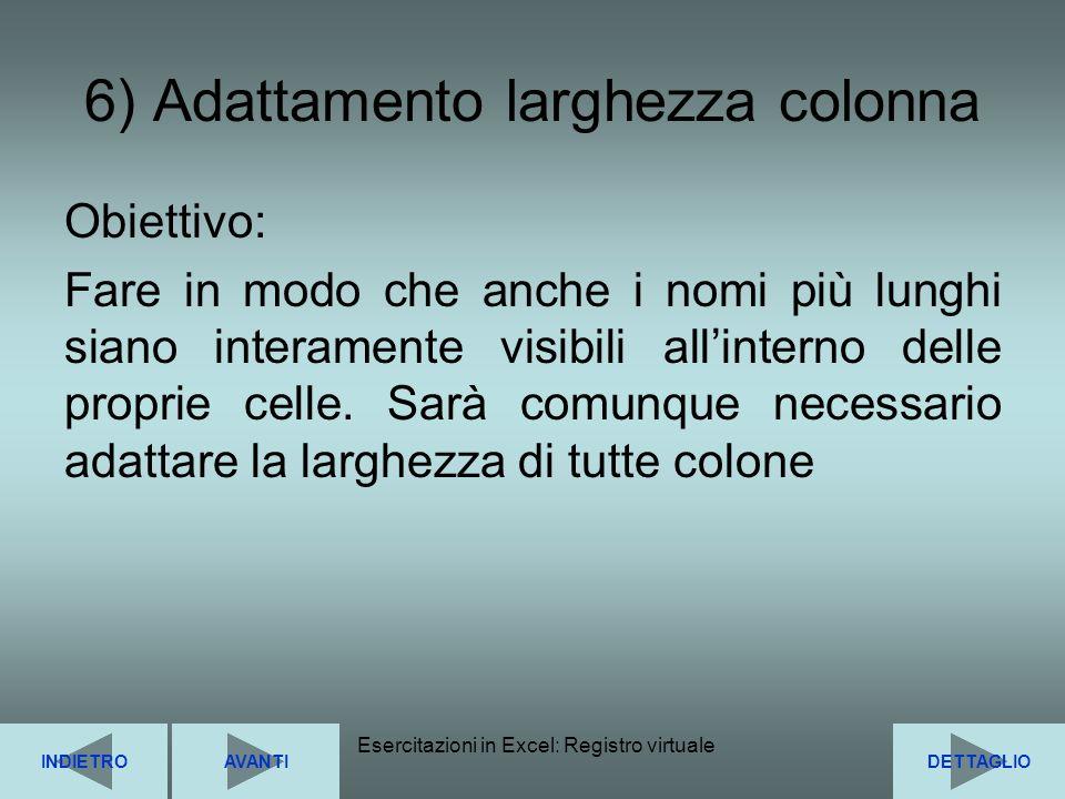 6) Adattamento larghezza colonna