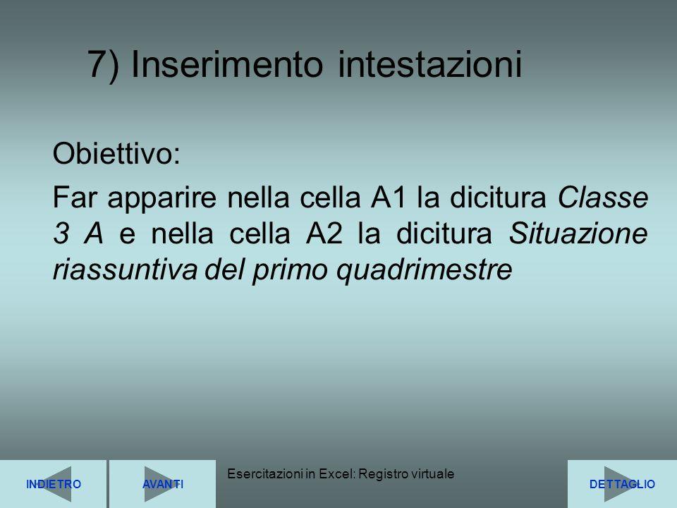 7) Inserimento intestazioni