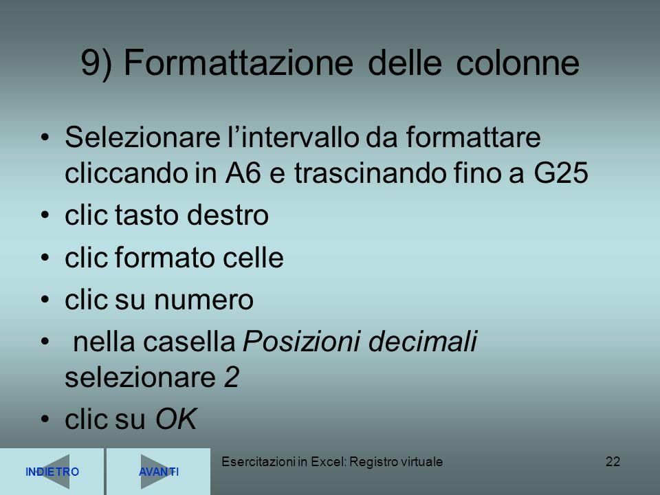 9) Formattazione delle colonne