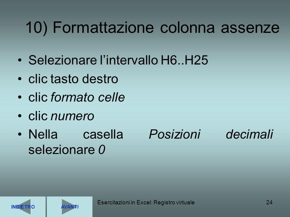 10) Formattazione colonna assenze