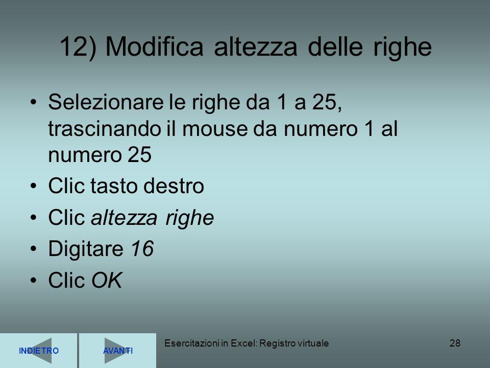 12) Modifica altezza delle righe