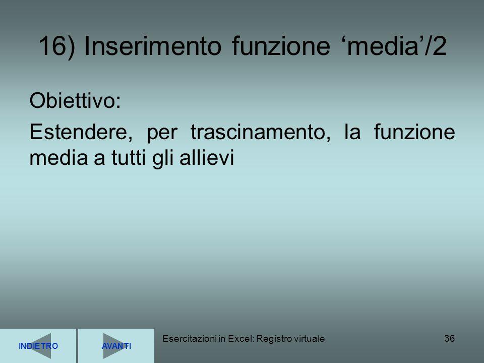 16) Inserimento funzione 'media'/2
