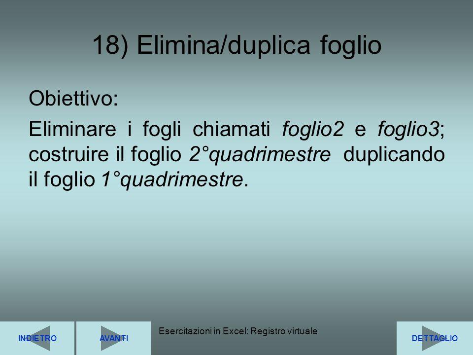 18) Elimina/duplica foglio