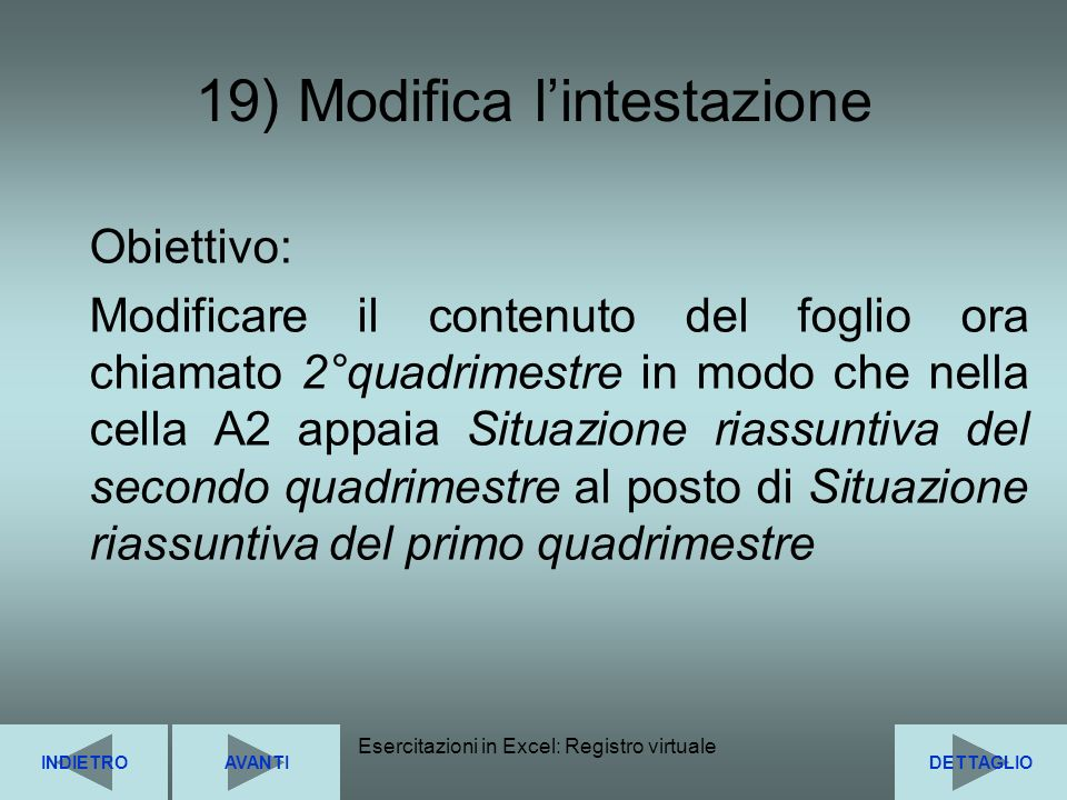 19) Modifica l'intestazione