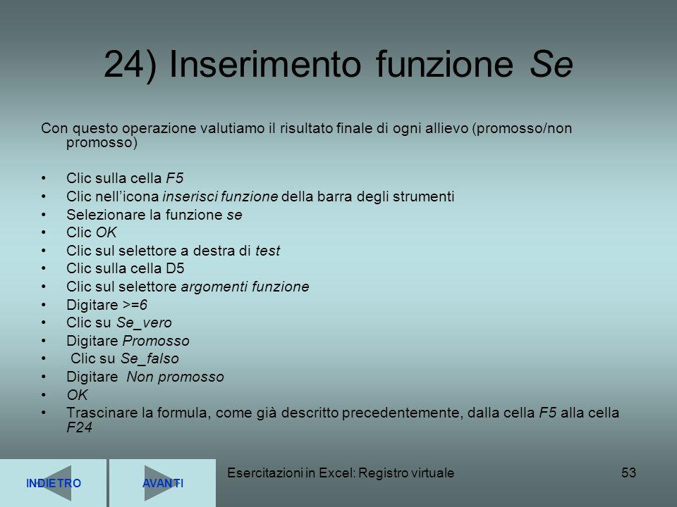 24) Inserimento funzione Se