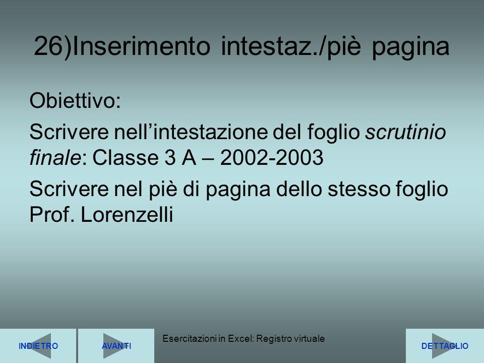 26)Inserimento intestaz./piè pagina
