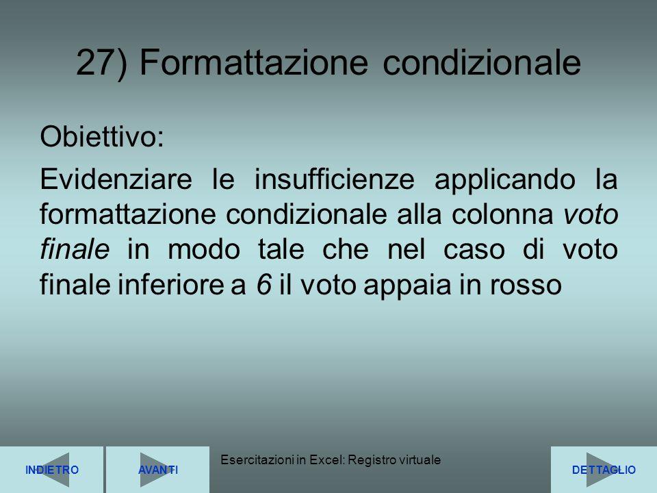 27) Formattazione condizionale