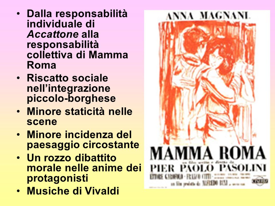 Dalla responsabilità individuale di Accattone alla responsabilità collettiva di Mamma Roma